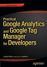 Practical Google Analytics and Google Tag Manager for Developers by...
