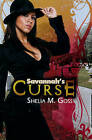 Savannah's Curse by Shelia M. Goss (Paperback, 2011)