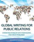 Global Writing for Public Relations von Arhlene A. Flowers (2016, Taschenbuch)