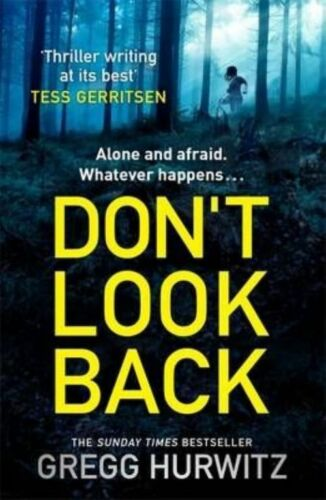 1 of 1 - Don't Look Back, Hurwitz, Gregg, Very Good Book