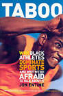 Taboo: Why Black Athletes Dominate Sports and Why We're Afraid to Talk About it by Jon Entine (Paperback, 2000)