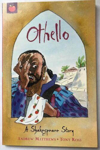 Othello by Andrew Matthews (William Shakespeare Story) Children's Paperback Book