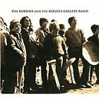 Tim Robbins - And The Rogues Gallery Band (Limited Edition) [Digipak] (2010)