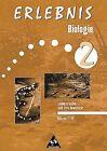 Erlebnis Biologie 2. Lebensräume und ihre Bewohner. Arbeitsheft. Klasse 7 - 10. Ausgabe 1999 von Fritz Klöckner, Wolfgang Martin-Beyer, Hans-Günther Beuck, Axel Knippenberg und Hartmut Eulner (2001, Geheftet)