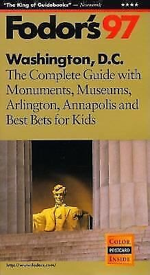 Washington, D. C., '97 : The Complete Guide with All Monuments, Museums,...