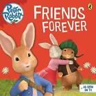 Peter Rabbit Animation: Friends Forever by Penguin Books Ltd (Paperback, 2015)