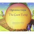 The Giant Turnip Polish & English by Henriette Barkow (Paperback, 2010)