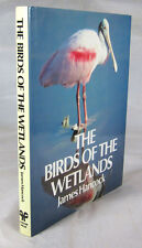 The Birds of the Wetlands, Hancock, 1984. First Edition - Signed by the Author