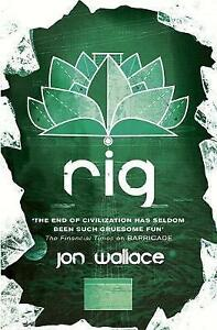 Rig-by-Jon-Wallace-Paperback-2016
