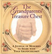 The Grandparents' Treasure Chest: A Journal of Memories to Share with Your Grand