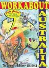 Workabout Australia: The Complete Edition 2011-2013 by Workabout Australia (Paperback, 2011)