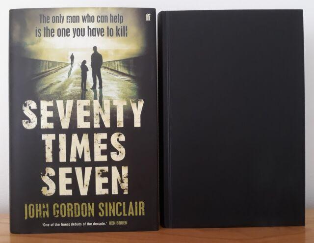 JOHN GORDON SINCLAIR - SEVENTY TIMES SEVEN ~ SIGNED 1ST/1ST  HB 2012
