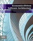 Economics-Driven Software Architecture von Rami Kazman, Rick Zhang, Yu Mistrik Ivan Bahsoon (2014, Taschenbuch)
