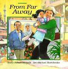 From Far Away by Robert Munsch (Paperback, 1995)
