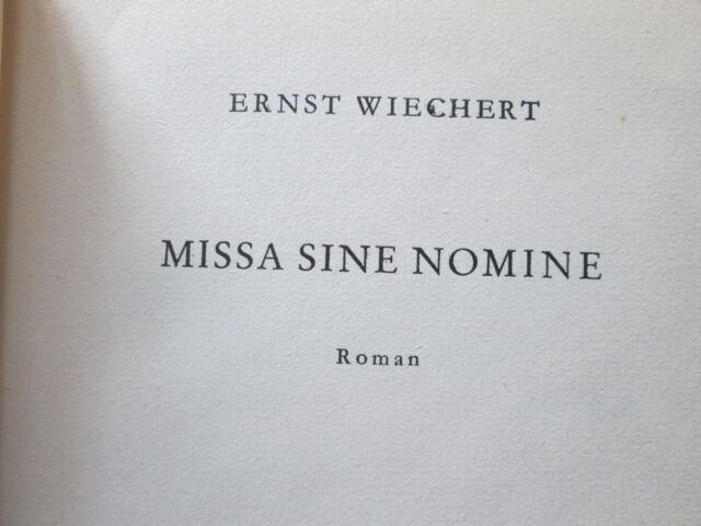 Roman: Missa sine Nomine  - von Ernst Wiechert  (o. J.)
