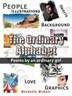 Ordinary Alphabet: Poems by an Ordinary Girl by Michelle McNair (Paperback, 2011)