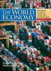 The World Economy : Resources, Location, Trade and Development by Barney Warf and Frederick P. Stutz (2006, Hardcover, Revised)