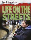 Life on the Streets by Kaye Stearman (Hardback, 2009)