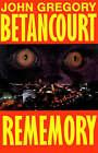 Rememory by John Betancourt, John Bettancourt (Paperback / softback, 1990)