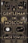 Gentleman in Moscow von Amor Towles (2017, Gebundene Ausgabe)
