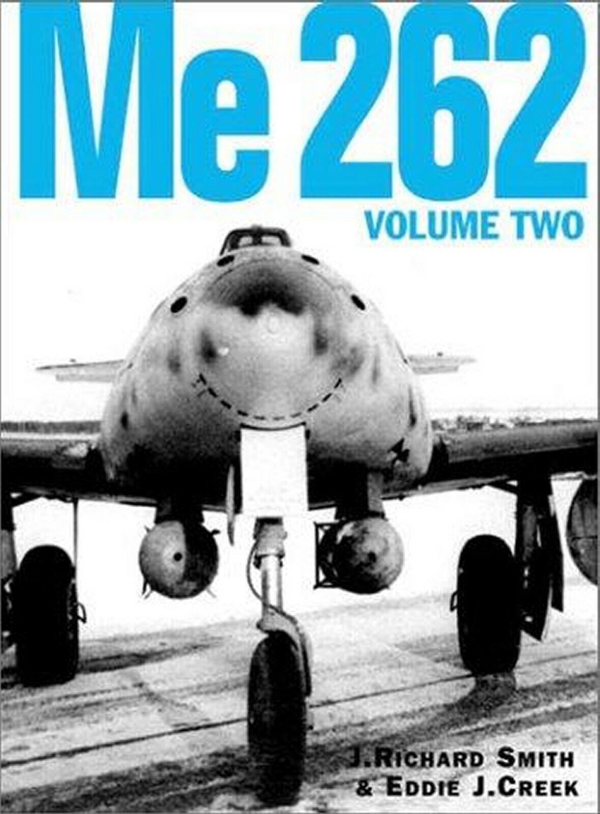 COLLECTOR LA BIBLE SUR LE MESSERSCHMITT ME 262  VOLUME 2  NEUF BY CREEK LW WW2  point de vente