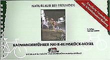 Radwanderführer Nahe-Hunsrück-Mosel 1 : 50 000: Mit Schi... | Buch | Zustand gut