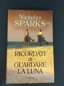 LIBRO-RICORDATI-DI-GUARDARE-LA-LUNA-NICHOLAS-SPARKS-2007-COPERTINA-RIGIDA