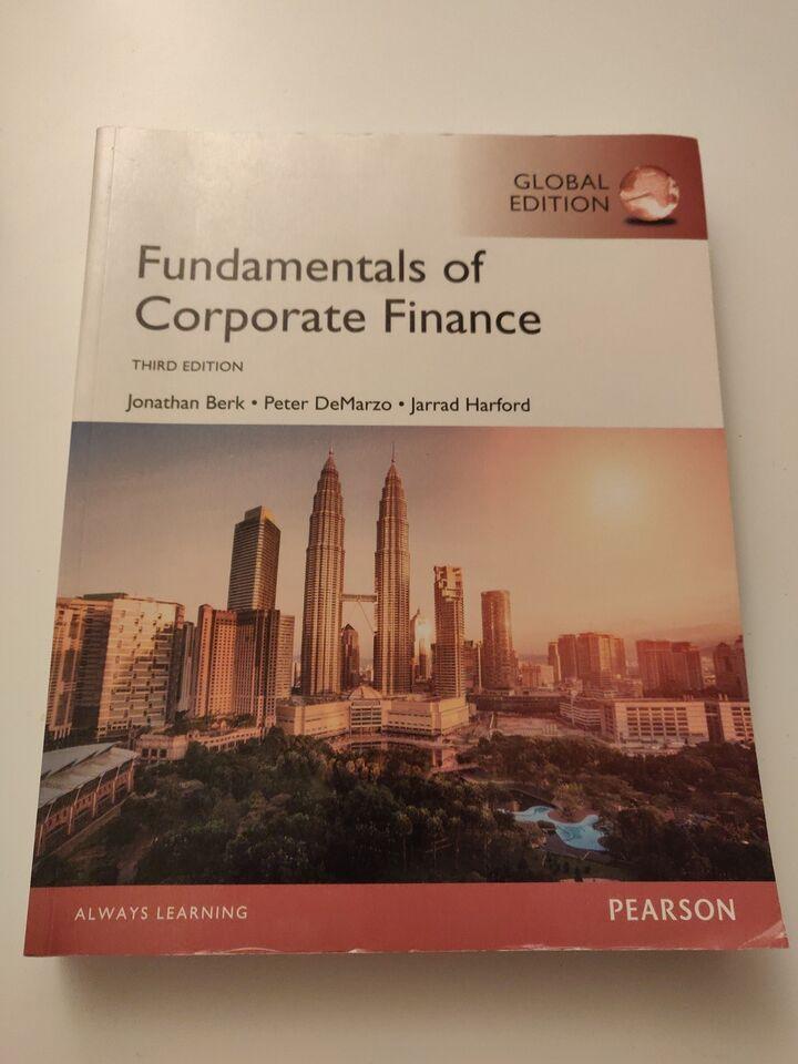 Fundamentals of Corporate Finance, Jonathan Berk & Peter