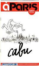 CABU A PARIS - HOMMAGE NUMERO SPECIAL MAIRIE PARIS - CHARLIE HEBDO