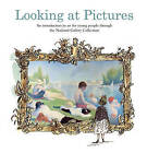Looking at Pictures: An Introduction to Art for Young People Through the National Gallery Collection by Joy Richardson (Hardback, 2009)