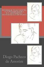 Henrique Velez Mouta, a Contemporanea, e o Movimento Modernista Portugues by...
