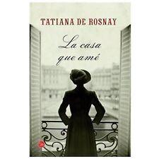 La casa que amé (Spanish Edition)