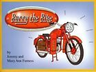 Barry the Bike: The Story of a Little Motorcycle Named Barry by Jeremy Furness (Paperback, 2013)