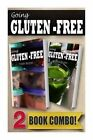 Gluten-Free Freezer Recipes and Gluten-Free Vitamix Recipes: 2 Book Combo by Tamara Paul (Paperback / softback, 2014)