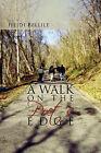A Walk on the Poet's Edge by Heidi Bellile (Paperback / softback, 2011)