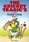 The Cricket Tragic's Book of Cricket Extras: Volume 1 by Marc Dawson (Paperback, 2010)