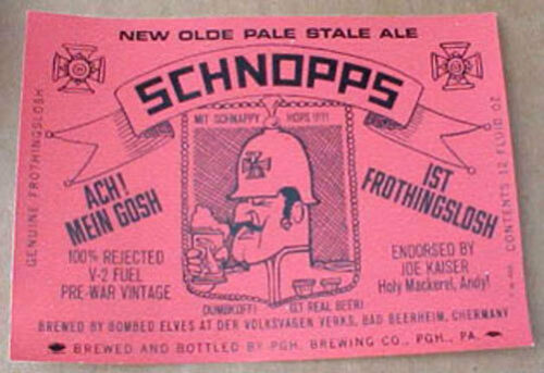 Beer LABEL Pittsburgh PENNSYLVANIA OLDE FROTHINGSLOSH SCHNOPPS ALE