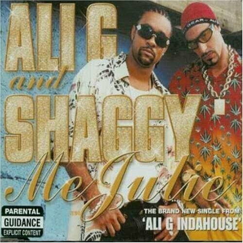 Ali G Me Julie (#5828592, & Shaggy)  [Maxi-CD]