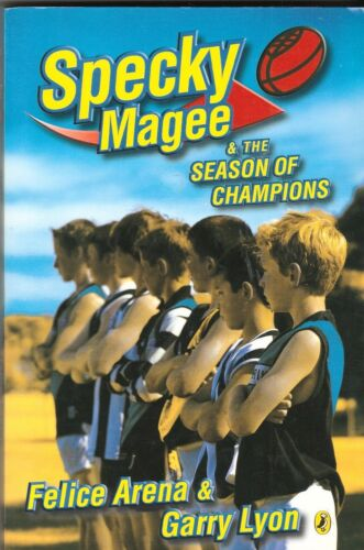 1 of 1 - SPECKY MAGEE AND THE SEASON OF CHAMPIONS Felice Arena ~ 1st Ed SC 2004