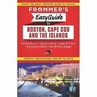 Frommer's EasyGuide to Boston, Cape Cod and the Islands by Laura M. Reckford, Marie Morris (Paperback, 2014)
