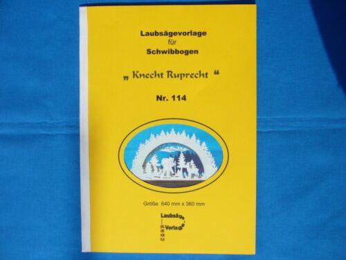"""Motiv REGU Laubsägevorlage für Schwibbogen /""""Knecht Ruprecht/""""  Nr.114 // 473"""