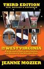 Way Out in West Virginia : A Must-have Guide to the Oddities and Wonders of the Mountain State by Jeanne Mozier (2008, Paperback)