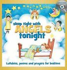 Sleep Tight with Angels Tonight: Lullabies, Poems and Prayers for Bedtime by Mary Kay Beall (Mixed media product, 2008)
