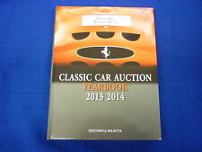 CLASSIC CAR AUCTION 2013 / 2014 YEARBOOK