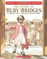 The Story Of Ruby Bridges: Special Anniversary Edition By Robert Coles, (paperba