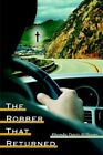 The Robber That Returned by Rhonda Davis-williams 9781425920999