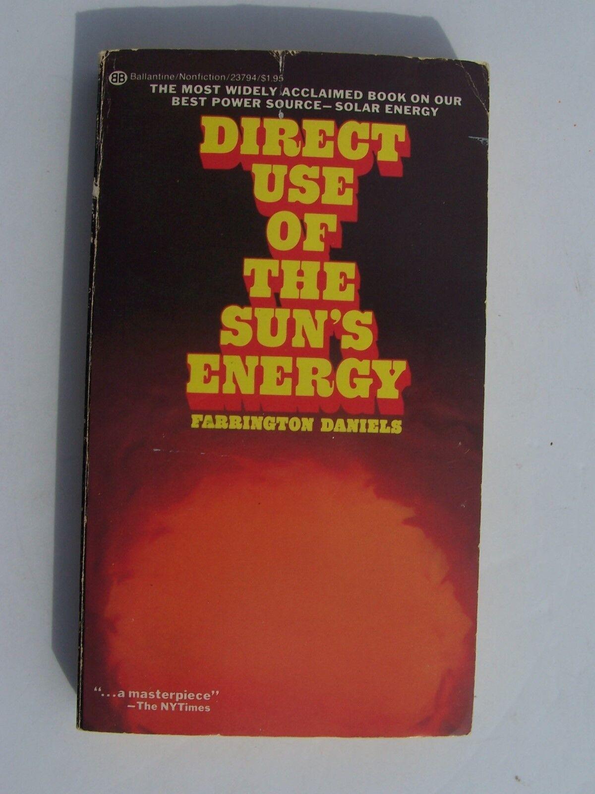 Direct Use of the Sun's Energy by Farrington Daniels (1