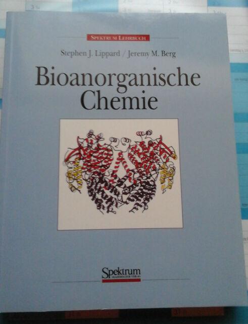Bioanorganische Chemie von Jeremy M. Berg, Stephen J. Lippard, Spektrum Verlag