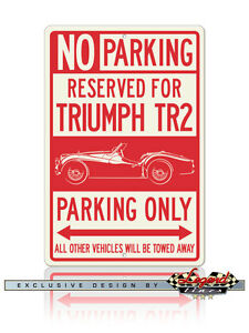 Triumph-TR2-Roadster-Reserved-Parking-Only-Sign-Size-12x18-or-8x12-Aluminum