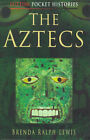 The Aztecs by Brenda Ralph Lewis (Paperback, 1999)
